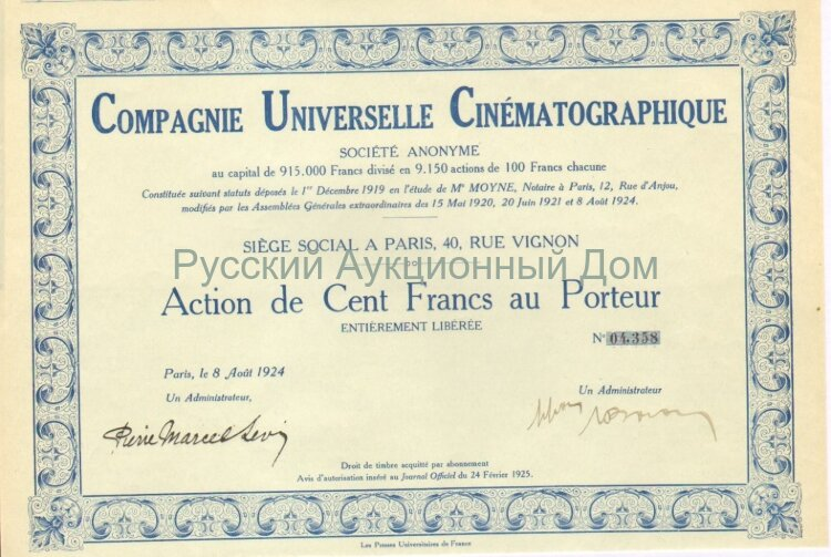Compagnie Universelle Cinematographique. Action de cent francs au Porteur. Paris, 1924.