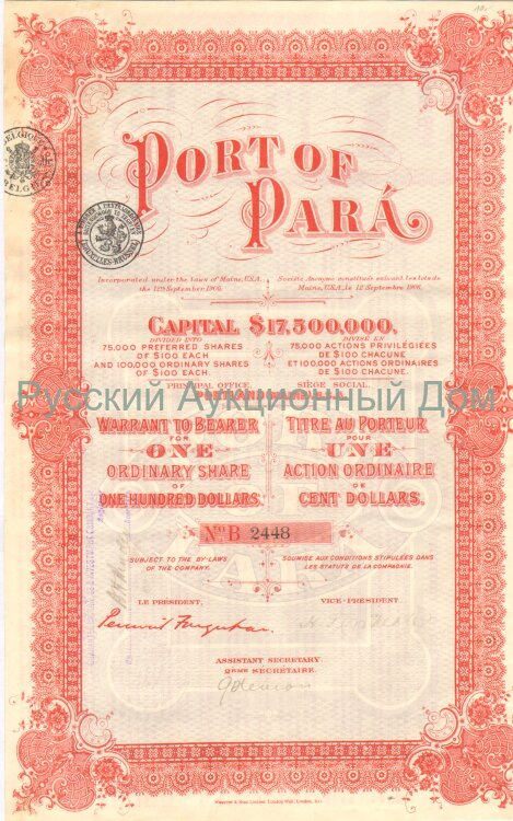 Port of Para. Maine. Warrant to Bearer for One Ordinary share of 100$. 1906