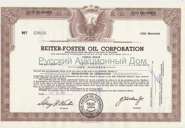 Reiter Foster Oil Corporation. Delaware. Stock certificate 100 shares, 1950's