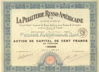 La Pelleterie Russo-Americaine. Action de capital de cent francs. Paris, 1926