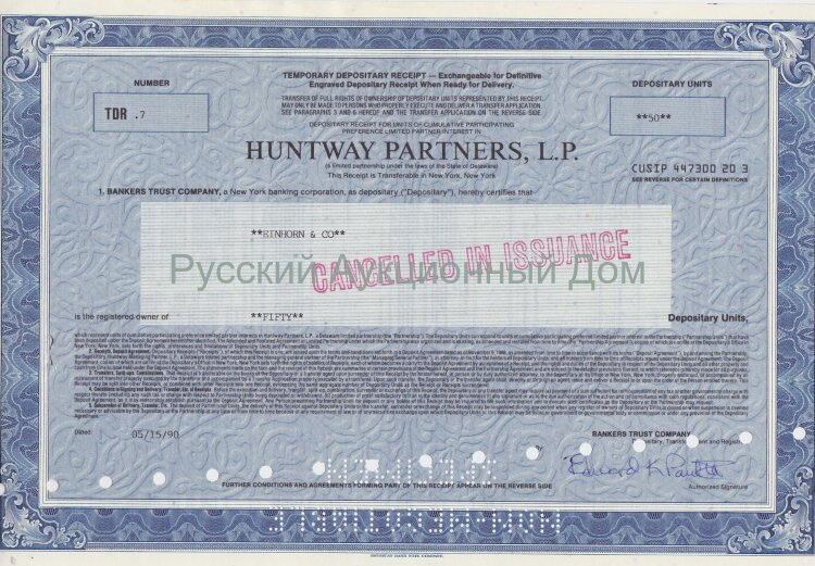 Huntway Partners, L.P. Delaware. Depositary receipt, 1990. Cancelled.